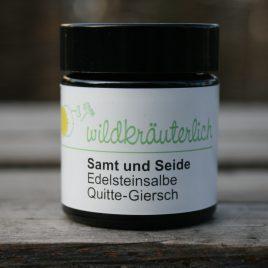 – Samt und Seide – <br><br>   Quitten-<br>Giersch-<br>Edelsteinsalbe<br><br>