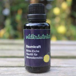 Baumkraft Birke Eiche Hautöl für Neurodermitis Naturkosmetik München Wildkräuterlich